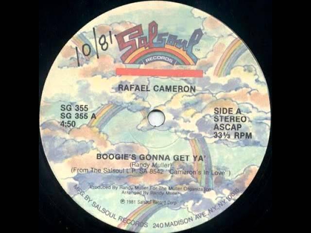 Rafael Cameron - Boogie's Gonna Get Ya (Original François Kevorkian 12 inch Mix)