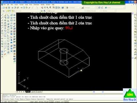 Cách quay khối 3D trong Cad - Lệnh 3D Rotate