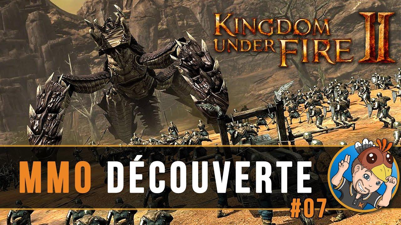 Download KINGDOM UNDER FIRE 2 : MMO Découverte, ma première défaite ? #07