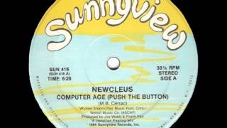 Newcleus - Computer Age (Push The Button) (1984)
