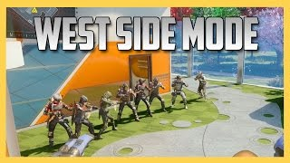 West Side Mode - Black Ops 3 Style
