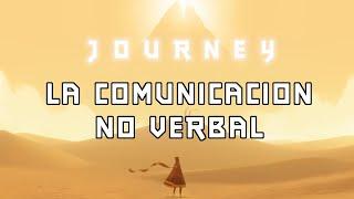 Journey, la comunicación no verbal