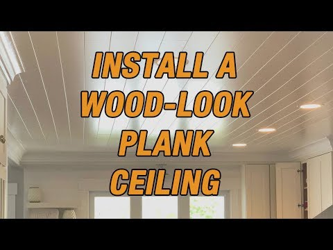 How to Install a Wood-Look Plank Ceiling