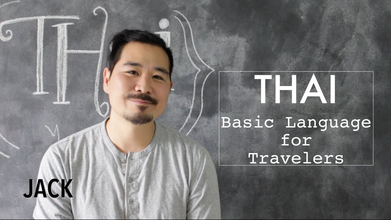 Thai basic words phrases for travelers youtube m4hsunfo