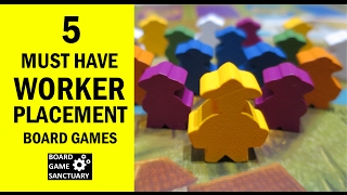 Top 5 Must Have Worker Placement Family Board Games for New Gamers