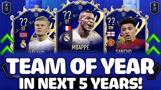 THIS IS HOW TOTY WILL LOOK IN 5 YEARS (2025)!! FT. MBAPPE, HAALAND, SANCHO ETC... (FIFA 21)