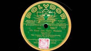 Ich küsse Ihre Hand, Madame / Max Hansen mit Orchesterbegleitung