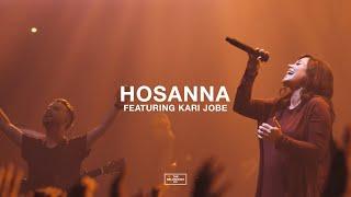 Hosanna  Feat. Kari Jobe  // The Belonging Co