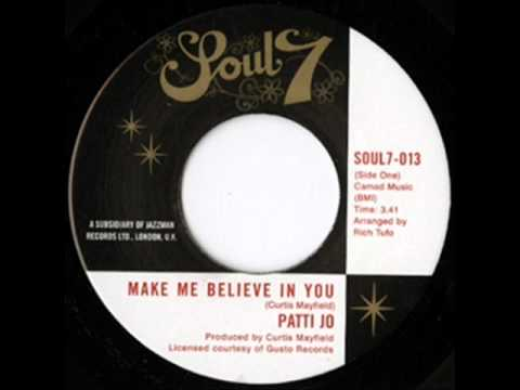 Patti Jo - Make me believe in you