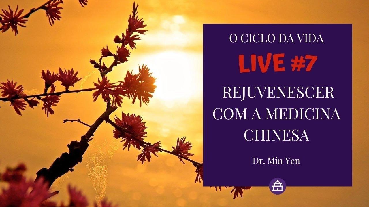 REJUVENESCER COM A MEDICINA CHINESA - Live #7 - MARATONA DOS CEM MIL