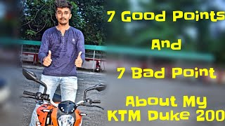 1 Year Ownership Review Of MY KTM Duke 200||7 Good And 7 Bad Points Shared About My Bike