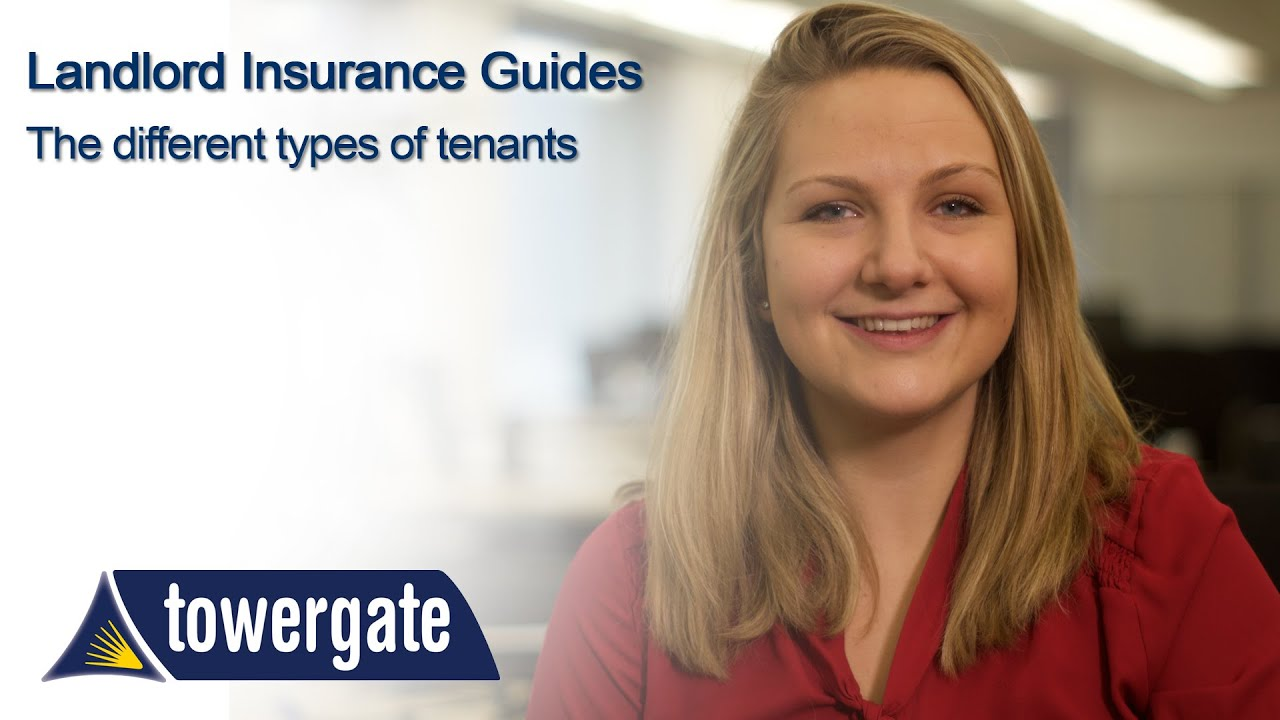 Landlord Insurance Quote Types Of Tenants  A Landlord's Guide  Towergate  Youtube