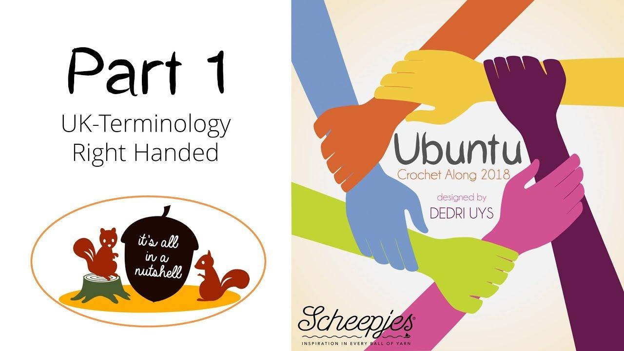 Ubuntu Week 1 English Uk Terms Right Handed Scheepjes Cal 2018