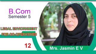 S5 - Legal Environment of Co-operatives - Jasmin E V - Class - 12