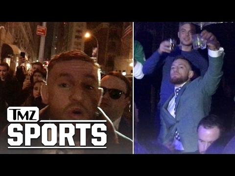 CONOR MCGREGOR -- Most Famous Irishman...PARTIES HARD ON ST. PATRICK'S DAY | TMZ Sports