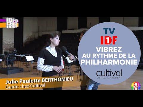 CULTIVAL RECOIT IDF1 CHEZ VOUS @ LA CITÉ DE LA MUSIQUE - PHILHARMONIE DE PARIS