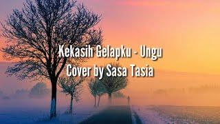 Kekasih Gelapku - Ungu Cover by Sasa Tasia     - Cover