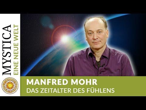 Das Zeitalter des Fühlens - Manfred Mohr (EINE NEUE WELT auf MYSTICA.TV)