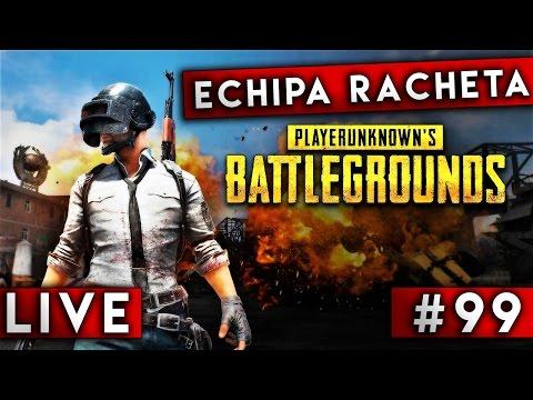 LIVE #99 - PlayerUnknown's Battlegrounds - Echipa Racheta