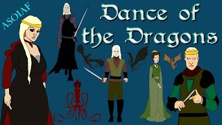 ASOIAF: Dance of the Dragons - History of Westeros Series