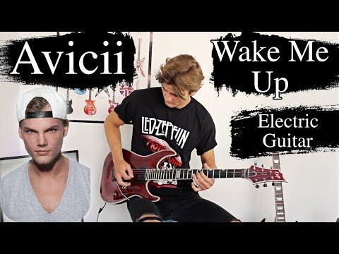 Wake Me Up - Avicii - Electric Guitar Cover