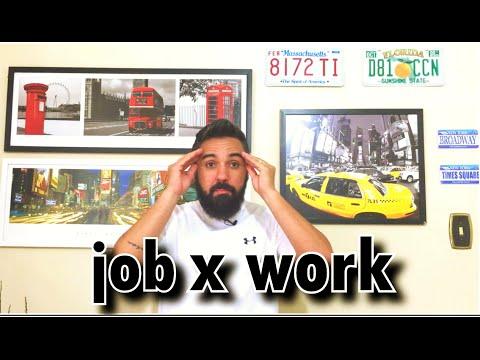 Qual a Diferença entre WORK e JOB