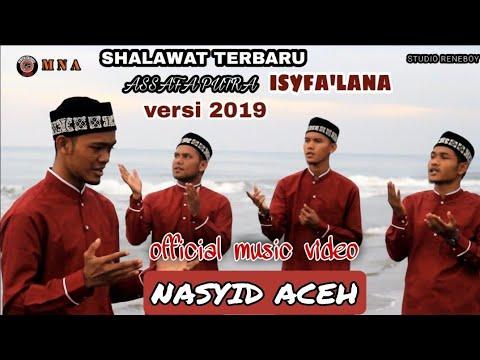 """TERBARU ASSAFA PUTRA ALBAB BLANG BLADEH """"ISYFA'LANA Versi 2019"""