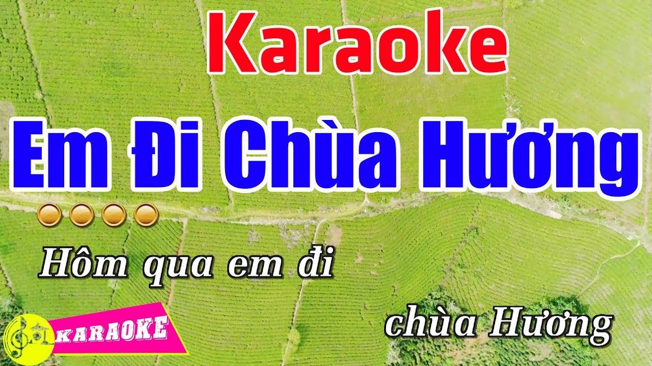 Em Đi Chùa Hương (Remix) - Karaoke HD || Beat Chuẩn ➤ Bến Thành Audio Video