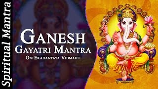 Om Ekadantaya Vidmahe || Ganesh Gayatri Mantra ( Full Song)
