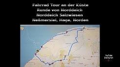 Fahrrad Tour an der Küste 43 Km Runde Norddeich Salzwiesen Hilgenriedersiel Neßmersiel Hage Norden