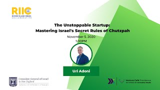 The Unstoppable Startup: Mastering Israel's Secret Rules of Chutzpah | Venture Cafe Providence
