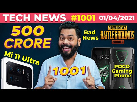 Bad News For PUBG, POCO Gaming Phone, Mi 11 Ultra India Launch, Galaxy F02s & F12, realme C-#TTN1001
