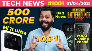 Bad News For PUBG, POCO Gaming Phone, Mi 11 Ultra India Launch, Galaxy F02s & F12, realme C-#TTN1001