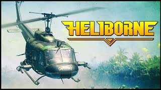 FLYING A HELICOPTER! - Heliborne Gameplay