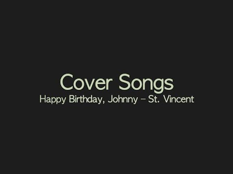 St. Vincent - Happy Birthday, Johnny (Guitar Backing/Chords) - YouTube