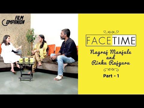 Nagraj Manjule & Rinku Rajguru (Sairat) Interview| Part 1| Face Time