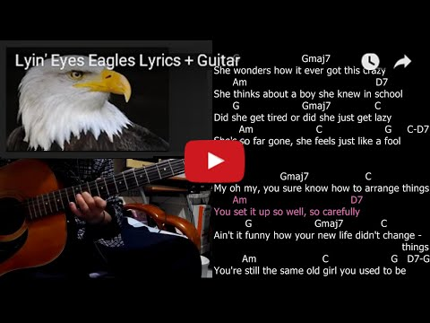 Lyin' Eyes Eagles Lyrics + Guitar Chords + Solo Lesson