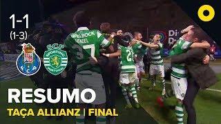 FC Porto 1-1 Sporting (1-3 g.p.) - Resumo   SPORT TV