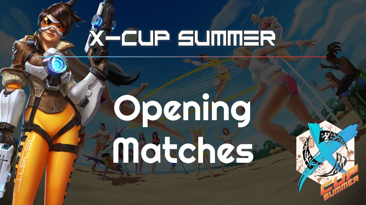 X-Cup Summer #5 - Opening Matches - Heroes of the Storm 2021