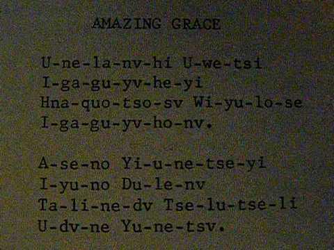 Amazing Grace (Lyrics in the Cherokee Language) - YouTube
