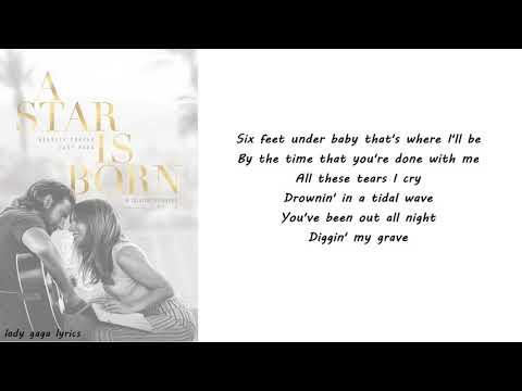 Lady Gaga & Bradley Cooper - Diggin' My Grave Lyrics