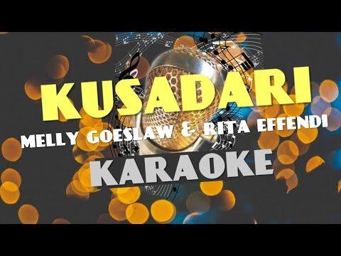 [Karaoke] Kusadari - Melly Goeslaw And Rita Effendi