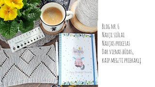 Blog Nr. 6 02.22- 02.26 Nauji siūlai, naujas procesas ir dar vienas būdas, kaip megzti priekaklį.