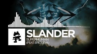 Download Slander - Superhuman (feat. Eric Leva) [Monstercat Release]