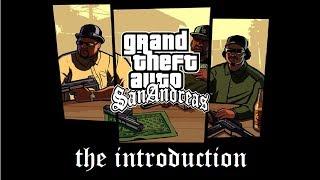 GTA : San Andreas - The Introduction [HD] [7SUBS]