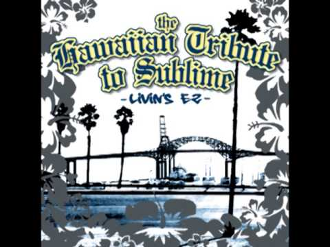 Garden Grove - Sublime - The Hawaiian Tribute to Sublime