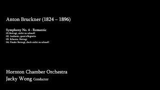 Hornton Chamber Orchestra - Anton Bruckner's Symphony No. 4 - Romantic
