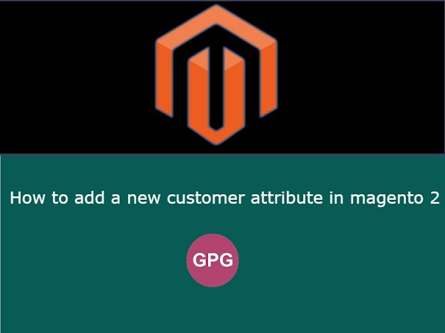 How to add a new customer attribute in magento 2