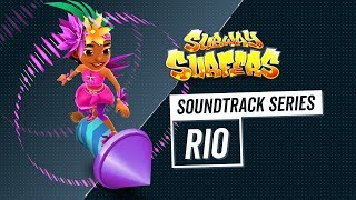 Soundtrack | Subway Surfers World Tour 2018/2019 | Rio