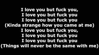 Tech N9ne - I Love You But Fuck You - Lyrics